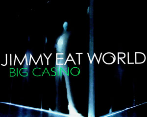 Jimmy eat world singles megaupload