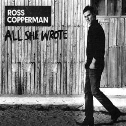 ross copperman all she wrote